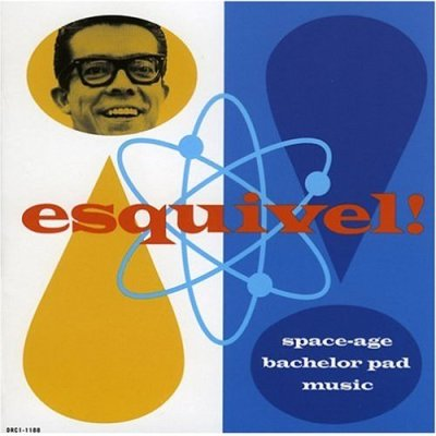 Esquivel space age bachelor pad music