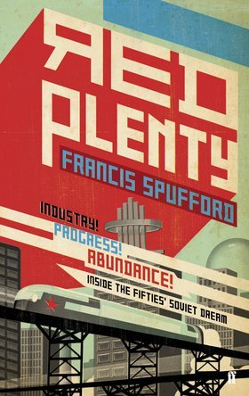 Red Plenty Francis Spufford