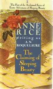 The Claiming Of Sleepy Beauty by Anne Rice