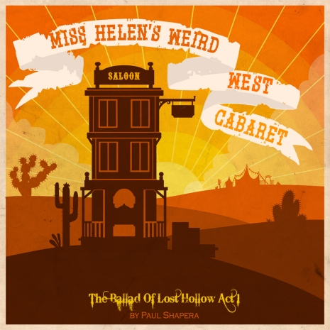 Miss Helen's Weird West Cabaret