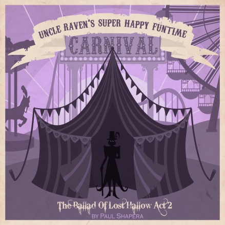 Cover for Uncle Raven's Super Happy Funtime Carnival by Paul Shapera