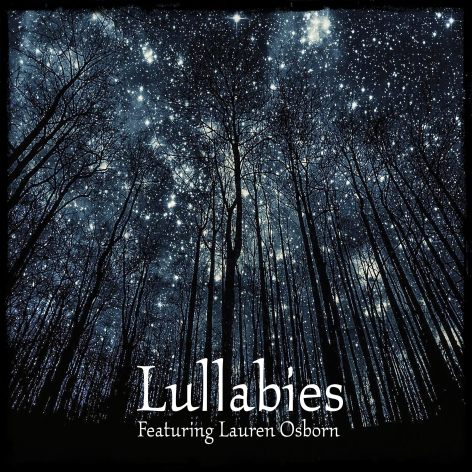 Lullabies Paul Shapera Lauren Osborn
