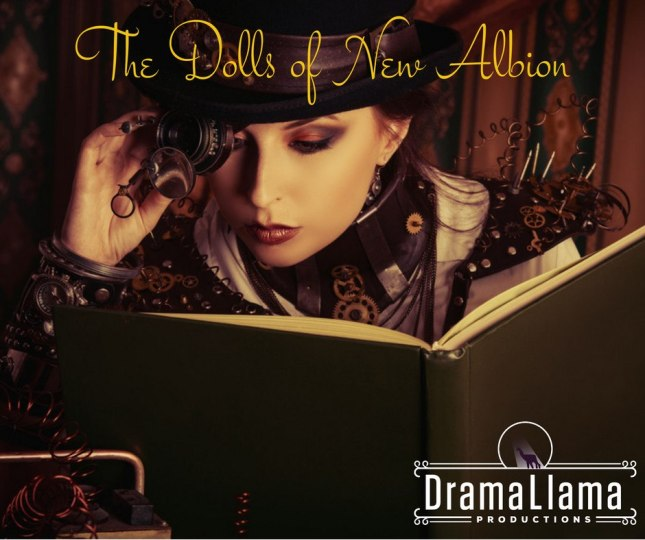 Dolls Of New Albion Drama Llama 2019