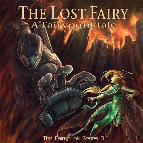 The Lost Fairy Cover A Fairypunk Tale Paul Shapera New Albion